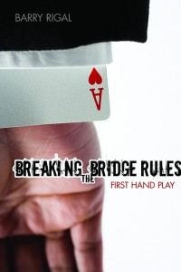 Breaking the Bridge Rules